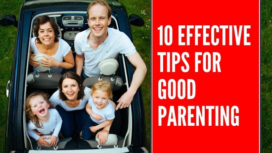 Tips for Good Parenting