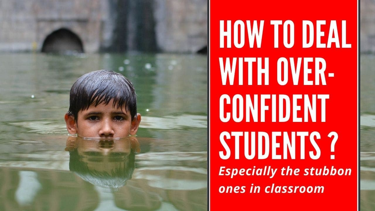 How to Deal with Overconfident Students