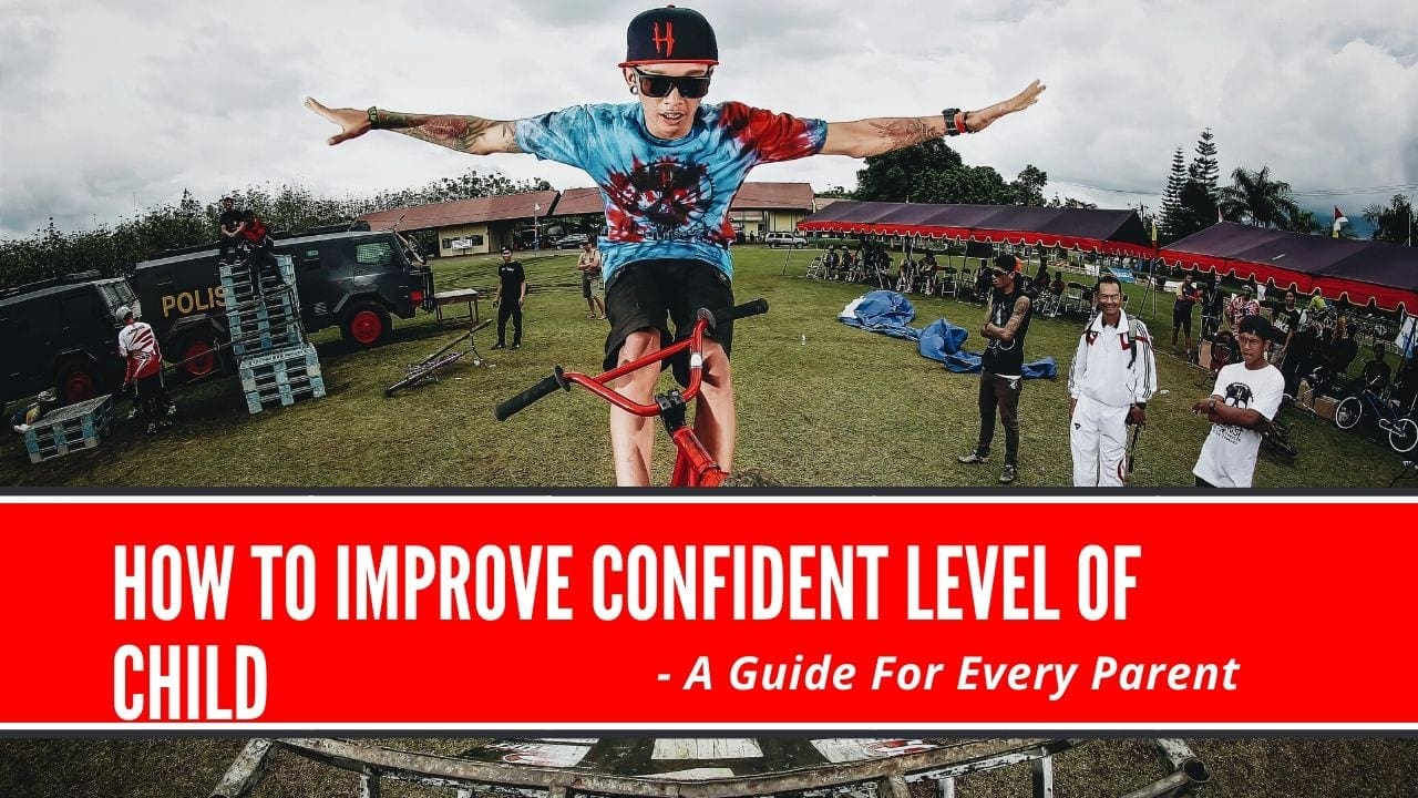 how to improve confidence level of child