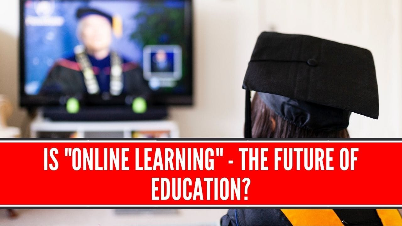 Is online learning the future of education