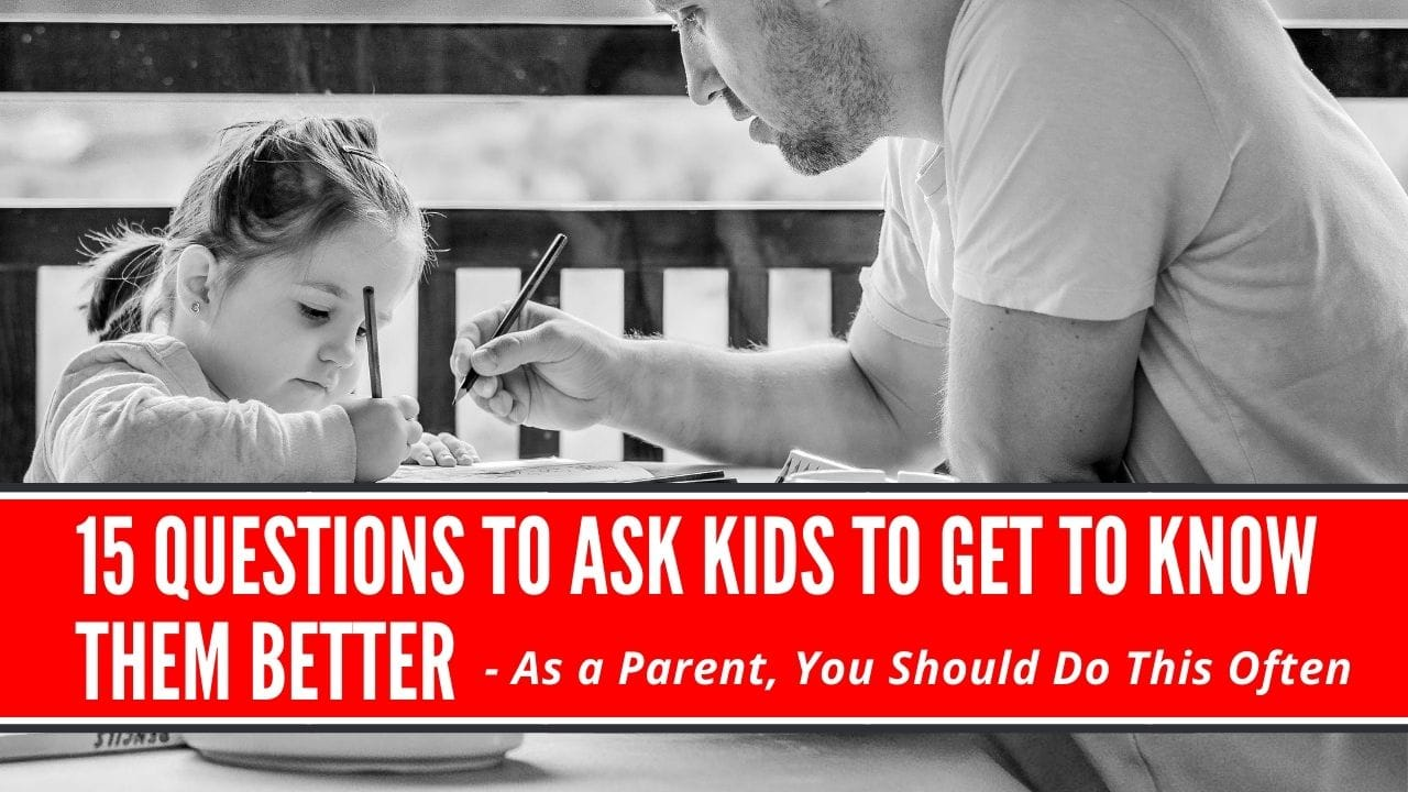 questions to ask kids to get to know them