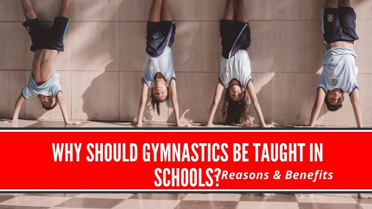 why should gymnastics be taught in schools