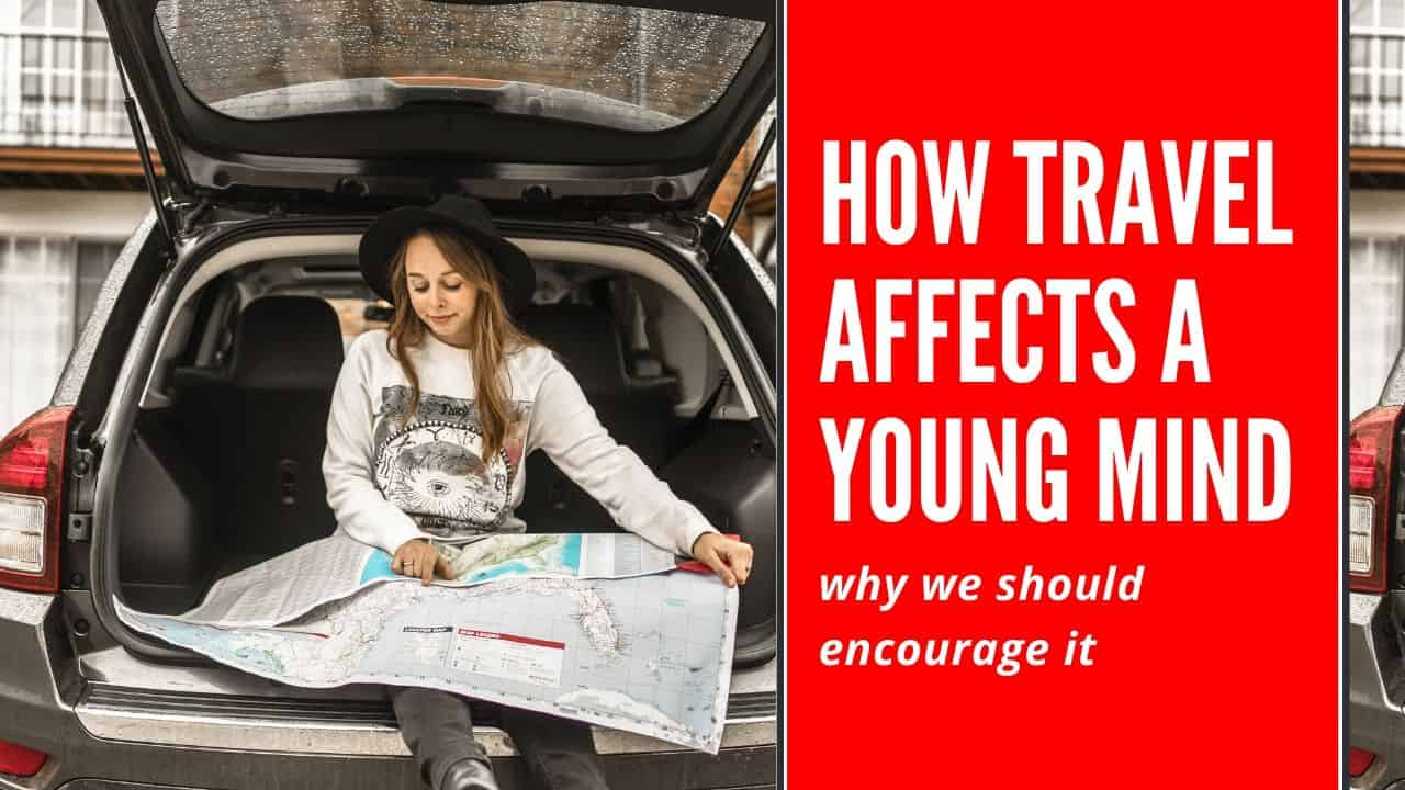 travel affects a young mind