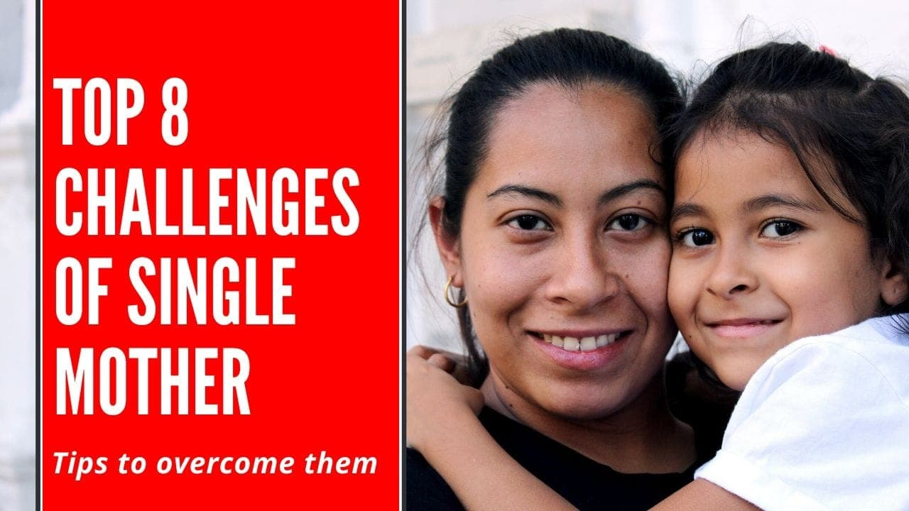 Challenges of a single mother