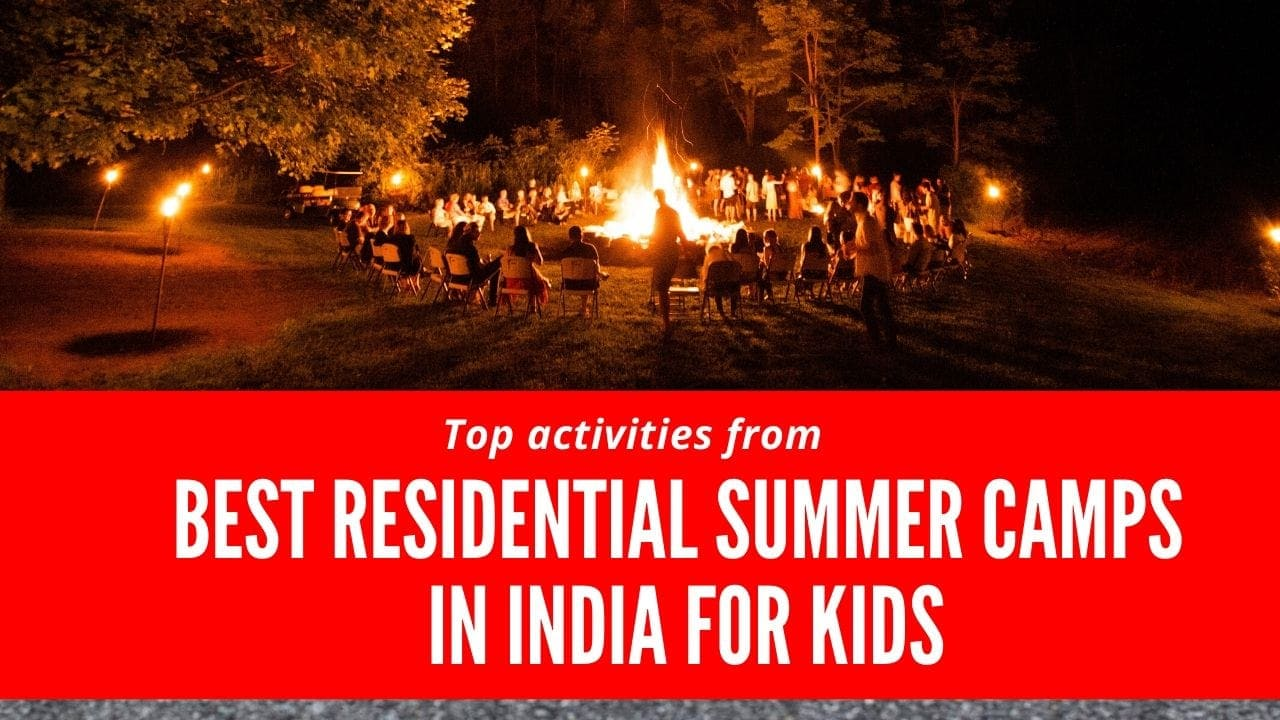 best residential summer camps in India