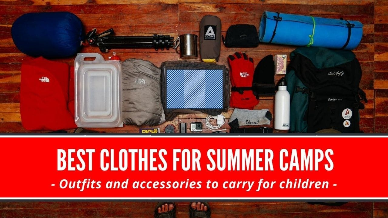 clothes for summer camp
