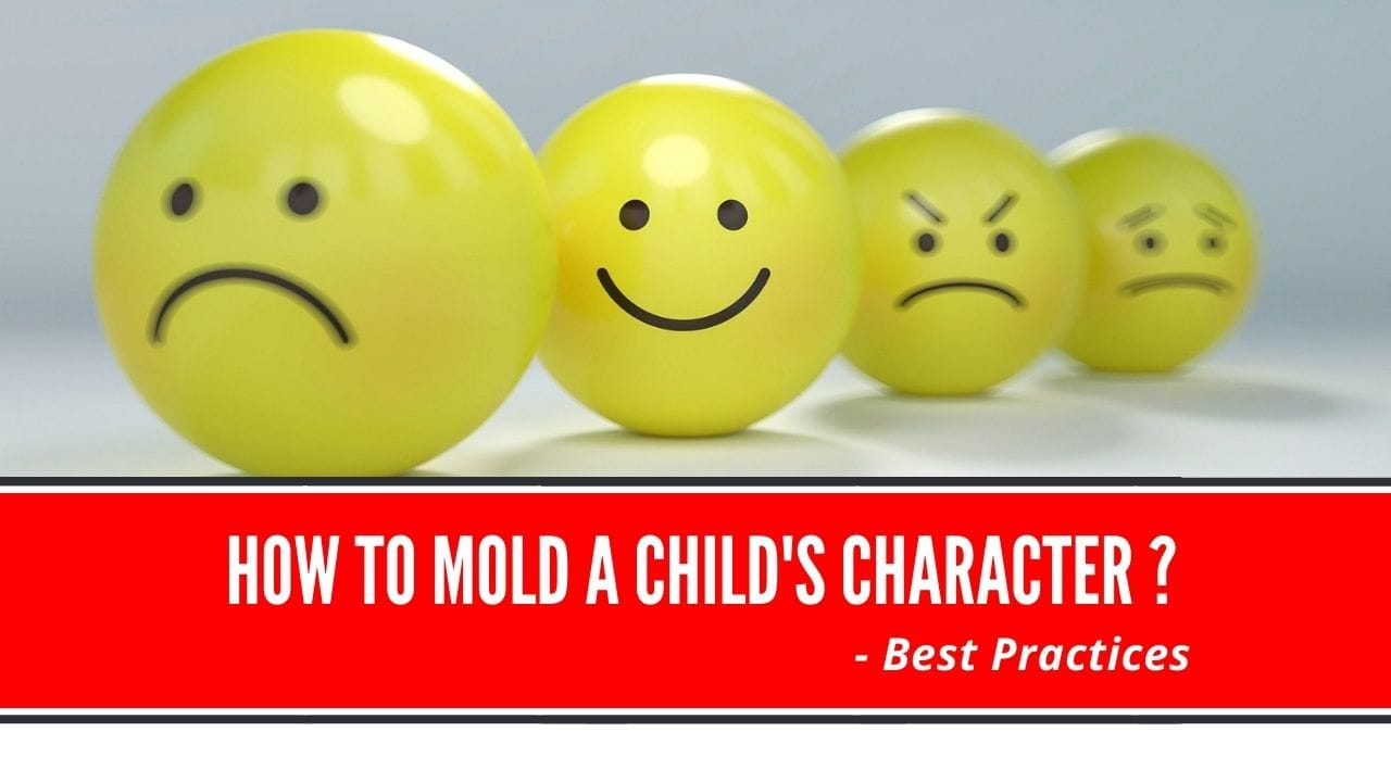 how to mold a child's character