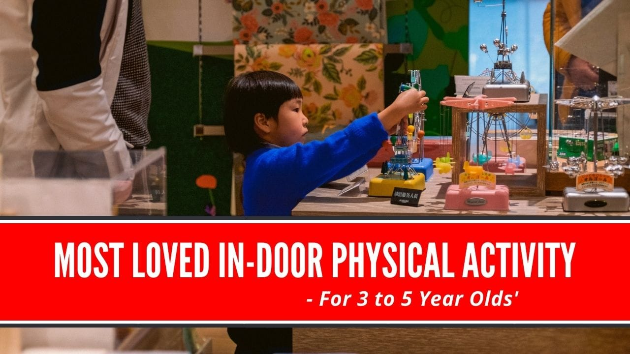 indoor physical activity for 3 to 5-year-olds