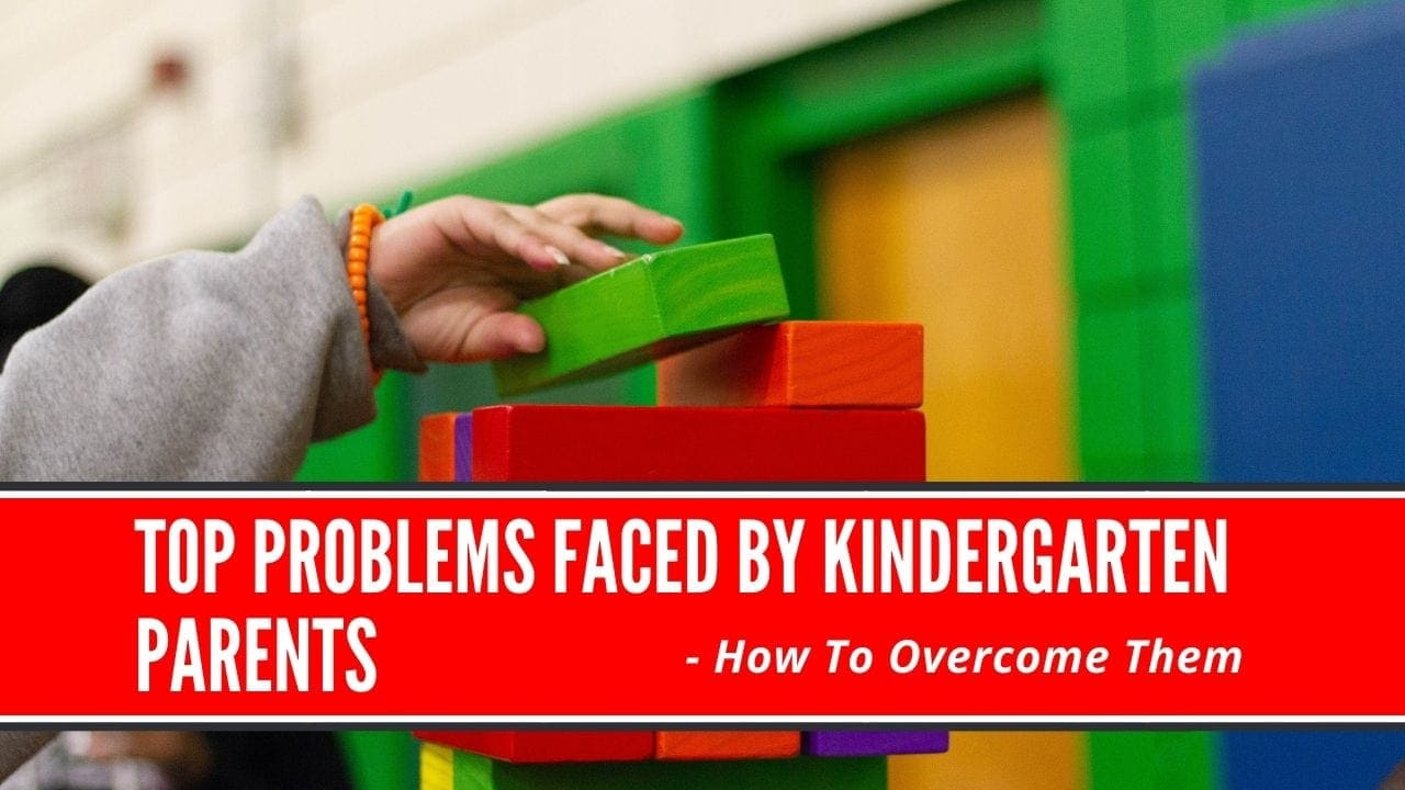 problems faced by kindergarten parents