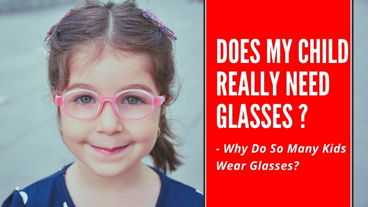 Does my child really need glasses